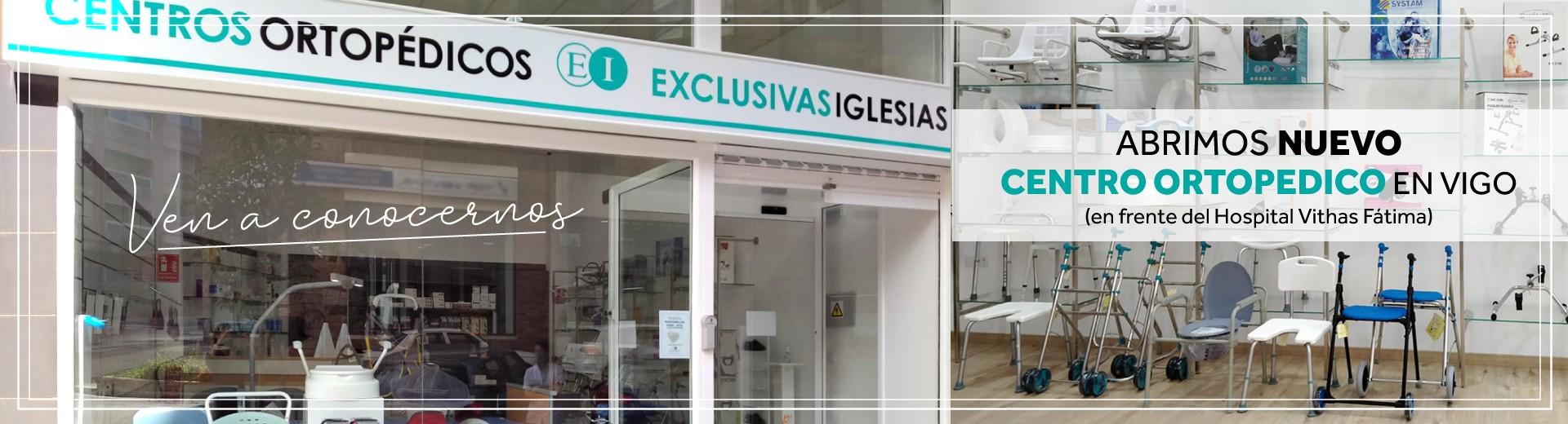 Abrimos NUEVO CENTRO ORTOPEDICO en Vigo (en frente del Hospital de Fátima)